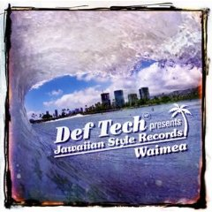 VARIOUS ARTISTS「DEF TECH PRESENTS JAWAIIAN STYLE RECORDS - WAIMEA」