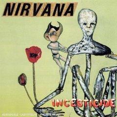 NIRVANA「INCESTICIDE」