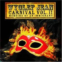 WYCLEF JEAN「CARNIVAL VOL.II - MEMOIR OF AN IMMIGRANT」