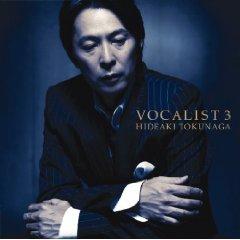 徳永英明「VOCALIST3」