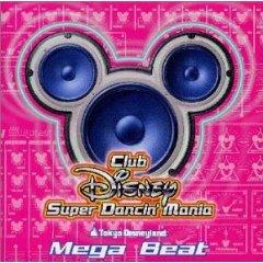 Club Disney Super Dancin' ~Mega Beat