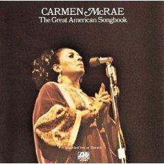 CARMEN MCRAE「THE GREAT AMERICAN SONGBOOK」