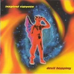 INSPIRAL CARPETS「DEVIL HOPPING」