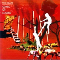 THE DEARS「GANG OF LOVERS」