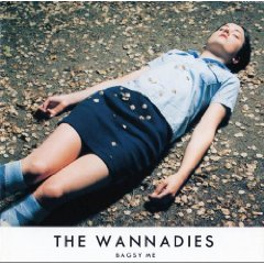 THE WANNADIES「BAGSY ME」