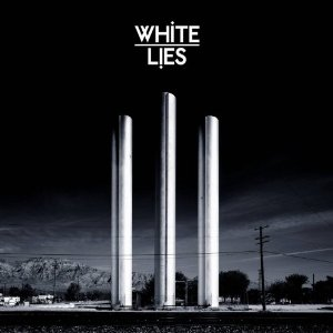 WHITE LIES「TO LOSE MY LIFE...」