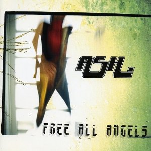 ASH「FREE ALL ANGELS」2jpg