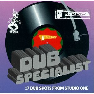 DUB SPECIALIST「17 DUB SHOT FROM STUDIO ONE」