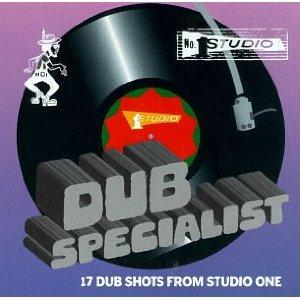 DUB SPECIALIST「17 DUB SHOT FROM STUDIO ONE」