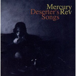 MERCURY REV「DESERTERS SONG」
