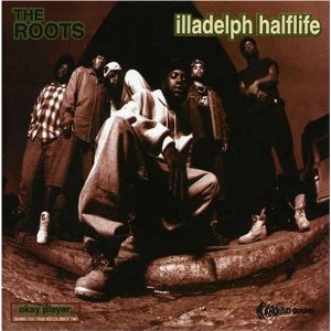 THE ROOTS「ILLADELPH HALFLIFE」