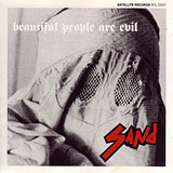 SAND「BEAUTIFUL ARE EVIL」