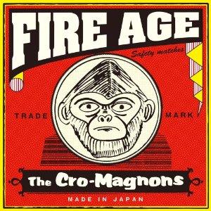 ザ・クロマニヨンズ「FIRE AGE」