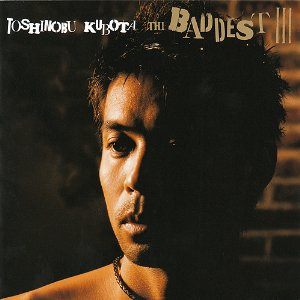 久保田利伸「THE BADDEST III」