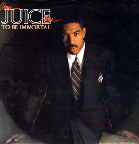 ORAN JUICE JONES「TO BE IMMORTAL」