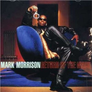 MARK MORRISON「THE RETURN OF THE MACK」
