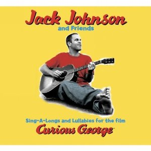 JACK JOHNSON「SING-A-LONG AND LULLABIES FOR THE FILM CURIOUS GEORGE」jpg