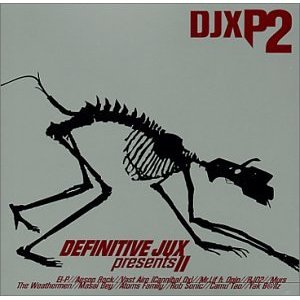 「DEFINITIVE JUX PRESENTS II」