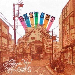 TOKYO SOUL SET「BEST SET」
