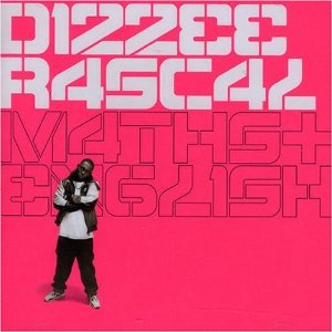 DIZZEE RASCAL「MATHS + ENGLISH」