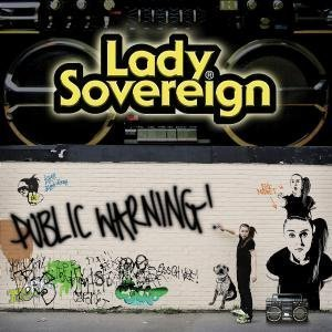 LADY SOVEREIGN「PUBLIC WARNING」