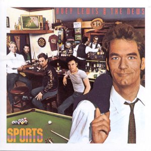 HUEY LEWIS  THE NEWS「SPORTS」