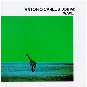 ANTONIO CARLOS JOBIM「WAVE」