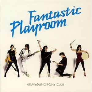 NEW YOUNG PONY CLUB「FANTASTIC PLAYROOM」
