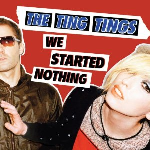 THE TING TINGS「WE STARTED NOTHING」