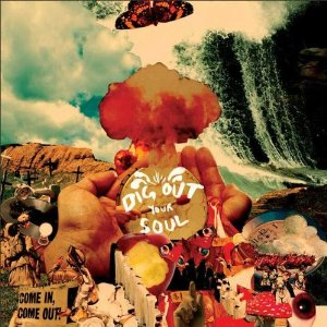 OASIS「DIG OUT YOUR SOUL」