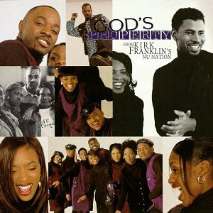 KIRK FRANKLINS NU NATION「GOD PROPERTY」