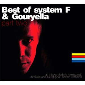 SYSTEM F  GOURYELLA「BEST OF SYSTEM F  GOURYELLA PART TWO」