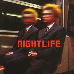 PET SHOP BOYS「NIGHTLIFE」