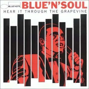 「BLUE N SOUL - HEAR IT THROUGH THE GRAPEVINE」