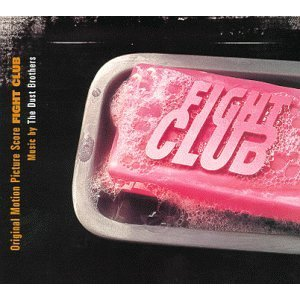 THE DUST BROTHERS「FIGHT CLUB - ORIGINAL MOTION PICTURE SCORE」