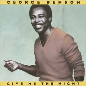 GEORGE BENSON「GIVE ME THE NIGHT」