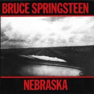 BRUCE SPRINGSTEEN「NEBRASKA」