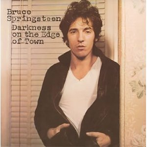 BRUCE SPRINGSTEEN「DARKNESS ON THE EDGE OF TOWN」