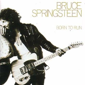 BRUCE SPRINGSTEEN「BORN TO RUN」