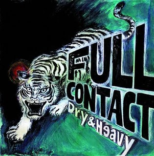 DRY  HEAVY「FULL CONTACT」