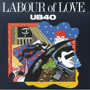 UB40「LABOUR OF LOVE」