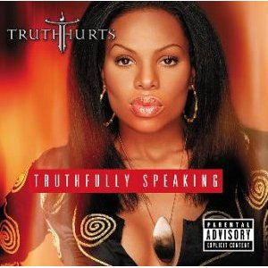 TRUTH HURTS「TRUTHFULLY SPEAKING」