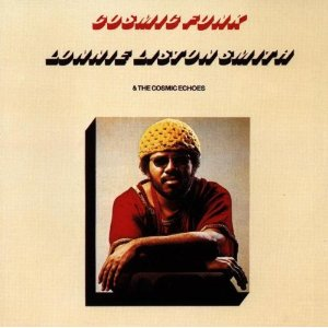LONNIE LISTON SMITH  THE COSMIC ECHOES「COSMIC FUNK」