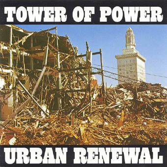 TOWER OF POWER : URBAN RENEWAL