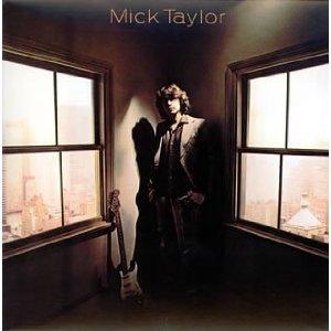 MICK TAYLOR「MICK TAYLOR」