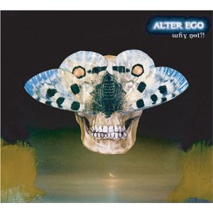 ALTER EGO「WHY NOT ?」