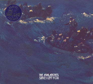 THE AVALANCHES : SINCE I LEFT YOU