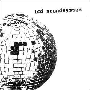 LCD SOUNDSYSTEM「LCD SOUND SYSTEM」