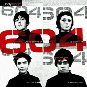 LADYTRON「604」