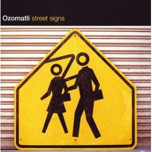 OZOMATLI「STREET SIGNS」
